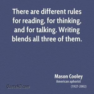 mason-cooley-writer-there-are-different-rules-for-reading-for-thinking-and-for