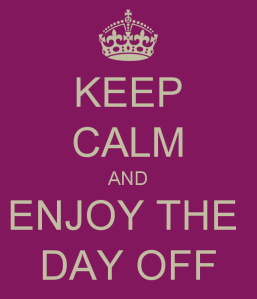 keep-calm-and-enjoy-the-day-off-3