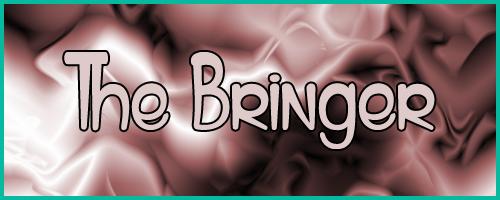 3-3 The Bringer