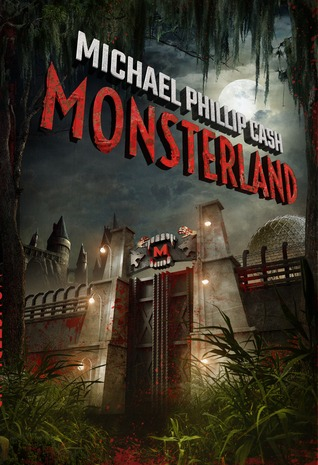 Monsterland by Michael Phillip Cash